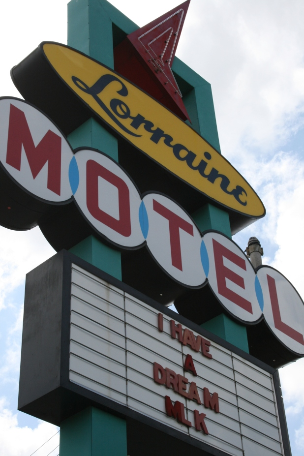 "Lorraine Motel ""I have a dream"" sign"
